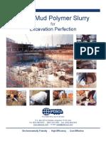 Super Mud Polymer Slurry System