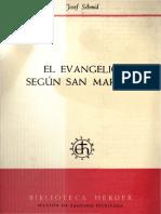 El Evangelio Segun San Marcos - Josef Schmid