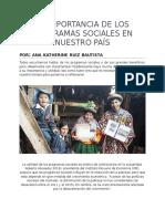 Los Beneficios de Los Programas Sociales en Nuestro País