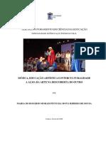 MÚSICA, EDUCAÇÃO ARTÍSTICA E INTERCULTURALIDADE A ALMA DA ARTE NA DESCOBERTA DO OUTRO
