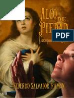 Algo de piedad – Federico Salvador Ramón