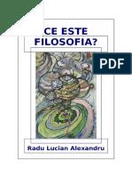 Ce Este Filosofia - Radu Lucian Alexandru