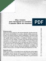 """""""Diez Razones Para Incorporar La Narrativa a Nuestros Oficios de Maestro"""" y """"Partidas y Retornos Del Libro"""""""