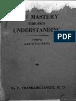 Leavitt Self Mastery Through Understanding