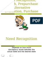 4.Need Recognition, Search, Prepurchase Evaluation, Purchase