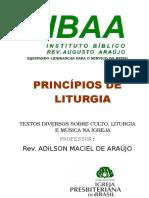 PRINCÍPIOS DE LITURGIA - varios textos - igreja presbiteriana.doc