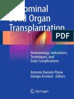 Antonio Daniele Pinna, Giorgio Ercolani (Eds.)-Abdominal Solid Organ Transplantation_ Immunology, Indications, Techniques, And Early Complications-Springer International Publishing (2015)