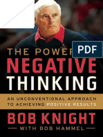 Bob Knight, Bob Hammel the Power of Negative Thinking an Unconventional Approach to Achieving Positive Results