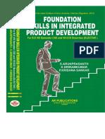 Foundation Skills In Integrated Product Development for R-2013 by S. Arunprasath, K. Sriram kumar,  P.Krishna Sankar
