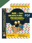 Multi-Core Architectures and Programming by Krishna Sankar P., Shangaranarayanee N.P.
