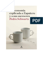 La Economia Explicada a Zapatero y Sus Sucesores