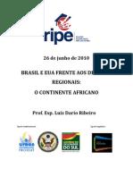 RIPE - 26 de Junho - Brasil e EUA Frente Aos Desafios Regionais - o Continente Africano