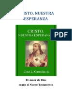 Cristo Nuestra Esperanza Jose Luis Caravias Sj