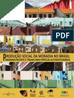 Produção Social da Moradia no BR= panorama recente e trilhas para práticas autogestionárias