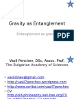 Gravity as Entanglement and Entanglement as Gravity Vasil Penchev