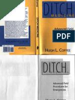 Paladin.Press,.Ditch.Medicine.Advanced.Field.Procedures.for.Emergencies.(1993).7.0-2.6.LotB.pdf