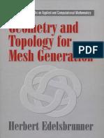 (Cambridge Monographs on Applied and Computational Mathematics) Herbert Edelsbrunner-Geometry and topology for mesh generation-Cambridge University Press (2001).pdf