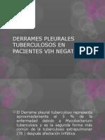 Derrames Pleurales Tuberculosos en Pacientes Vih Negativos