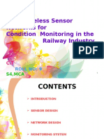 Wireless Sensor Networks for Condition Monitoring in the Railway Industry