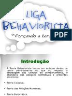 Apresenta o Teoria Behaviorismo Liderana e Poder