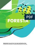 Projet Foresta Dossier Sept2016 - ÉMERGENCE COLLECTIVE D'UN PARC MÉTROPOLITAIN