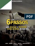 E-book 6 Passos Para Alcançar o SUCESSO Em Todas as Áreas Da Sua Vida