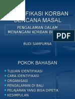 IDENTIFIKASI KORBAN BENCANA MASAL.ppt