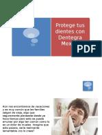 Protege Tus Dientes Con Dentegra Mexico