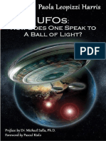 164706128 UFOS How Does One Speak to a Ball of Light by Paola Harris 2006