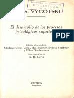 El Desarollo de Los Procesos Psicologicos Superiores - Lev S. Vygostki - Caps 1 4 6