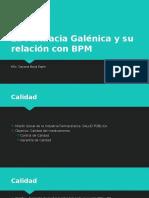 1 La Farmacia Galénica y su relación con BPM