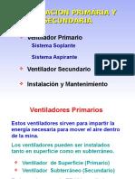 Ventiladores Primarios y Secundarios, Ventiladores Auxiliares