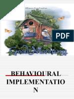 Behaviourl Implementation