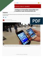 10 Anos Do IPhone_ Conheça as Inovações Esquecidas Que Tornaram Possível o Telefone Mais Revolucionário Da História _ Tecnologia e Games _ G1