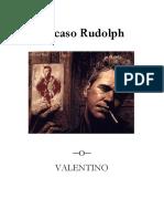 El Caso Rudolph - Valentino
