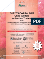 Michigan Department of Health and Human Services & DHHS-Contracted Private Agencies Fall 2016/Winter 2017 Child Welfare In-Service Training for the