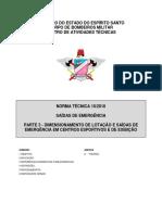 17 - NT 10-2010 - Saídas de emergência, Parte 3 - Dimensionamento de lotação em centros esportivos e de exibição