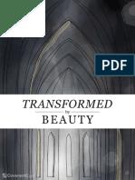 Transformed by Beauty
