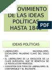 El Movimiento de Las Ideas Politicas Hasta 1948