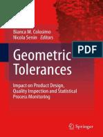 Antonio Armillotta, Quirico Semeraro (Auth.), Bianca M. Colosimo, Nicola Senin (Eds.)-Geometric Tolerances_ Impact on Product Design, Quality Inspection and Statistical Process Monitoring-Springer-Ver
