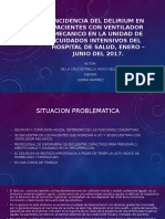 Incidencia Del Delirium en Pacientes Con Ventilador Mecanico