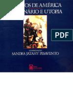 PESAVENTO, Sandra. 500 Anos de América- Imaginário e Utopia