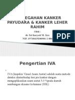 Pencegahan Kanker Payudara & Kanker Leher Rahim.pptx Juwita