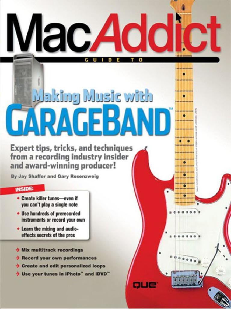 The MacAddict Guide   Garage Band   I Life