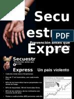 secuestroexpressvenezuelafull-120319191812-phpapp02