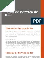 Tipos de Serviço de Bar
