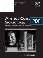 Walsh, P. (2015) -Arendt Contra Sociology_ Theory, Society and Its Science-Ashgate