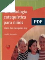 Benavides Luis Maria - Metodologia Catequistica Para Niños - Como Dar Catequesis Hoy.pdf