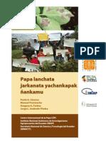 Papa lanchata jarkanata yachankapak ñankamu (Guía para facilitar el aprendizaje sobre control de tizón tardío de la papa - Quichua)
