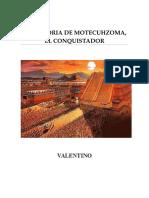Valentino - La Historia de Mocetuzuma